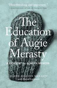 the-education-of-augie-merasty-a-residential-school-memoir1