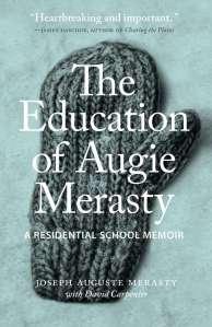 the-education-of-augie-merasty-a-residential-school-memoir1